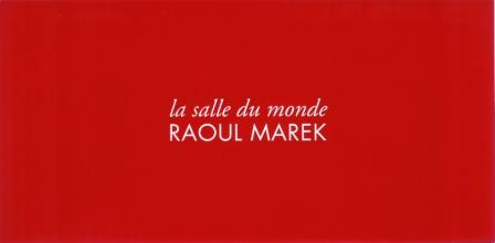 1994 Raoul Marek - la salle du monde a